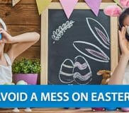 How to Avoid a Mess on Easter Sunday