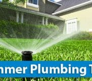How to keep your home plumbing running smoothly this summer